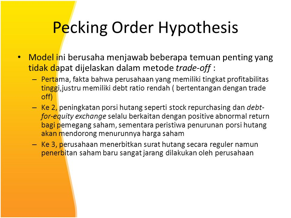 Pecking Order Hypothesis