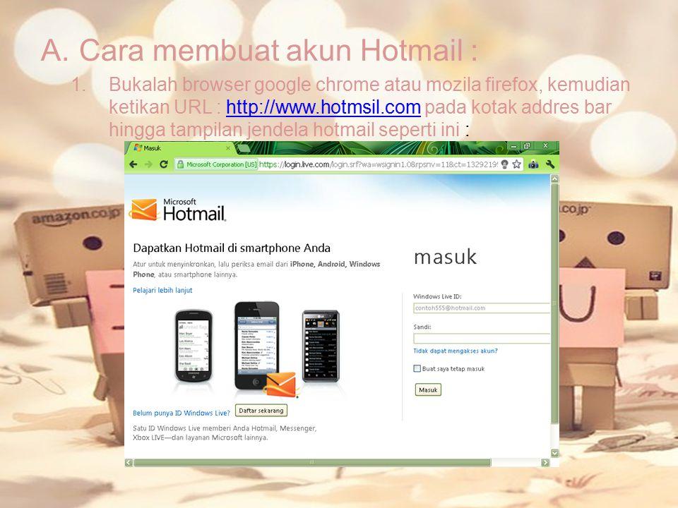 Cara membuat akun Hotmail :
