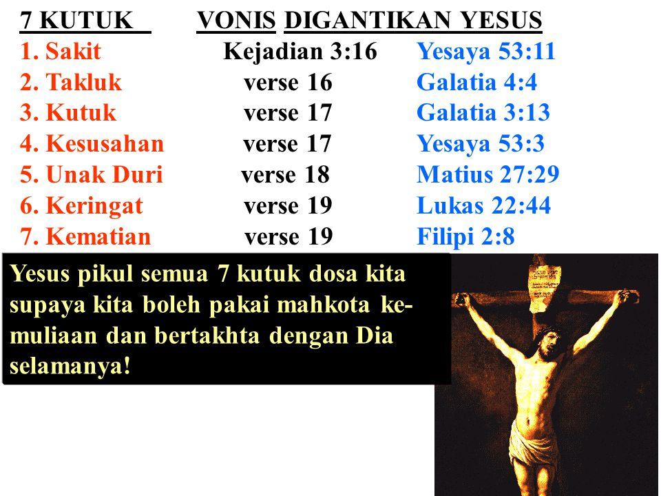 7 KUTUK VONIS DIGANTIKAN YESUS