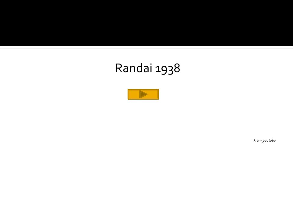 Randai 1938 From youtube