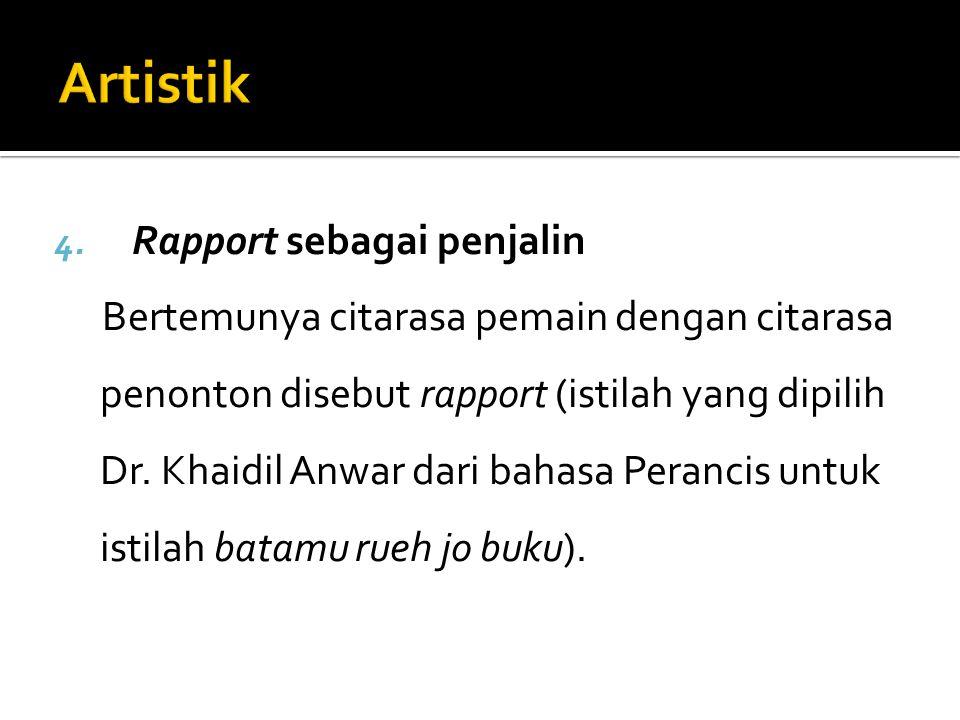 Artistik Rapport sebagai penjalin
