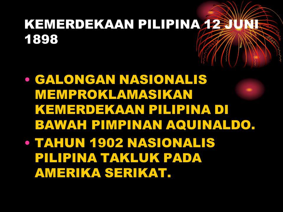 KEMERDEKAAN PILIPINA 12 JUNI 1898