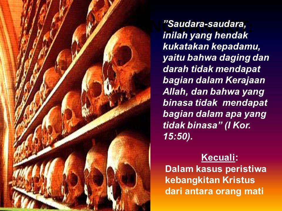 ARTI TUBUH YANG BANGKIT: