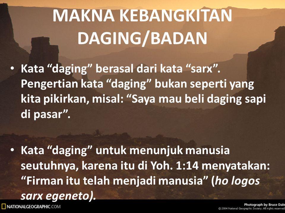 MAKNA KEBANGKITAN DAGING/BADAN