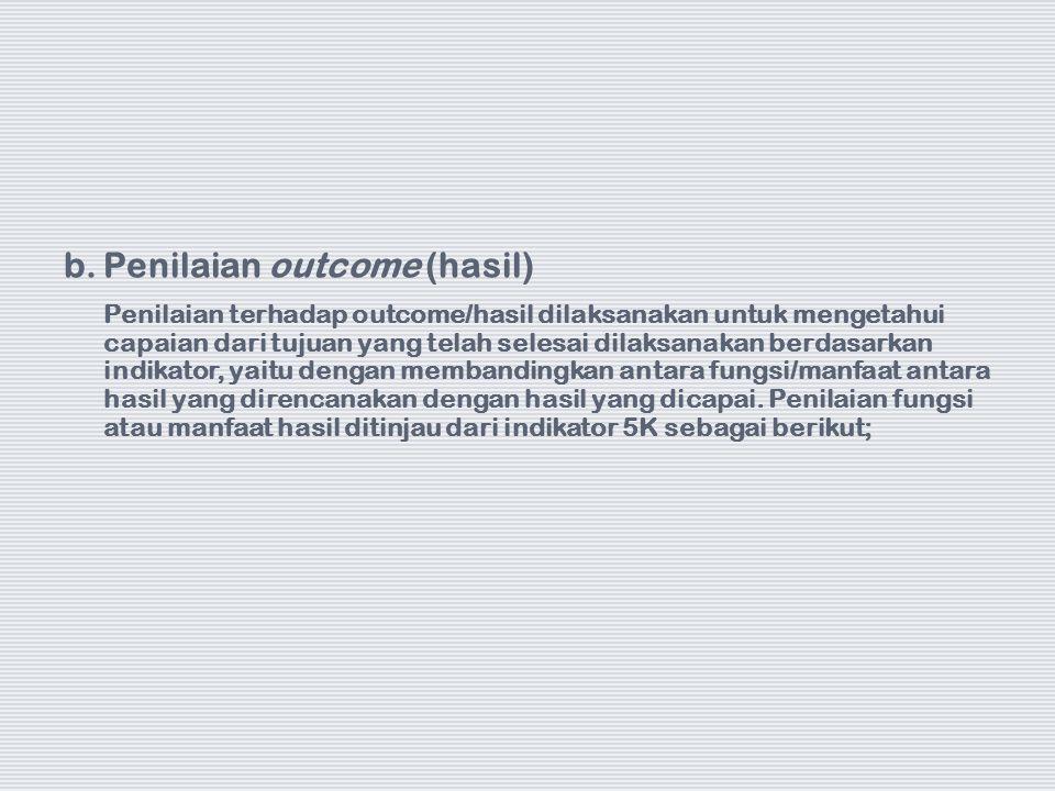 Penilaian outcome (hasil)