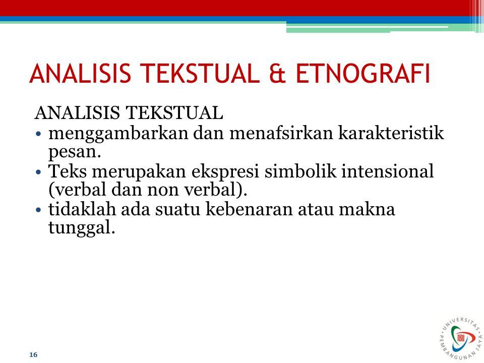 ANALISIS TEKSTUAL & ETNOGRAFI