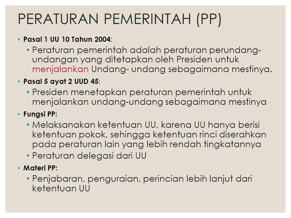 PERATURAN PEMERINTAH (PP)
