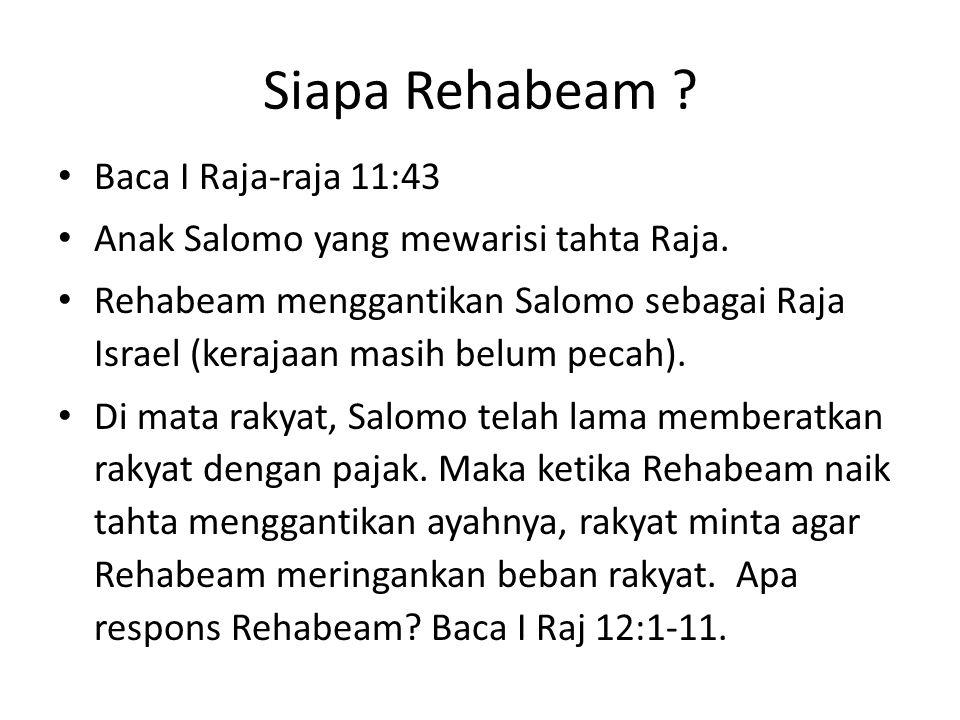Siapa Rehabeam Baca I Raja-raja 11:43