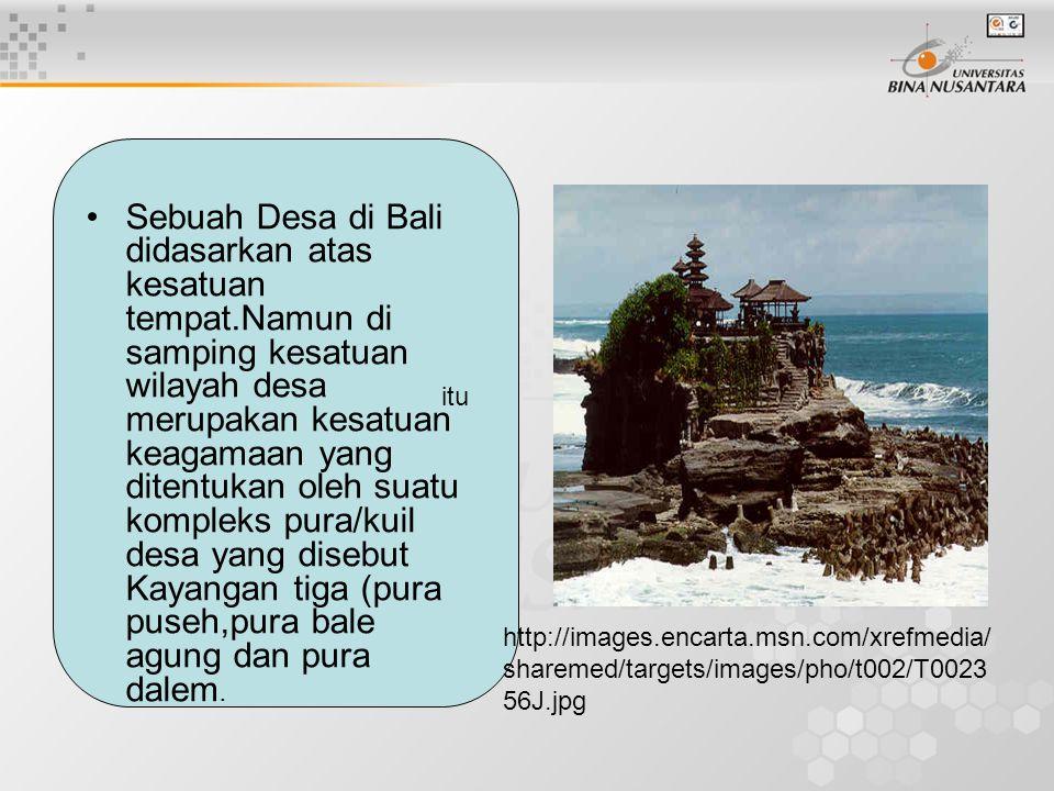 Sebuah Desa di Bali didasarkan atas kesatuan tempat