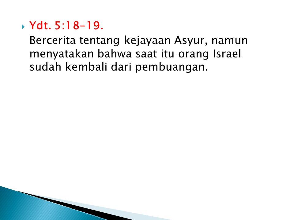 Ydt. 5:18-19.