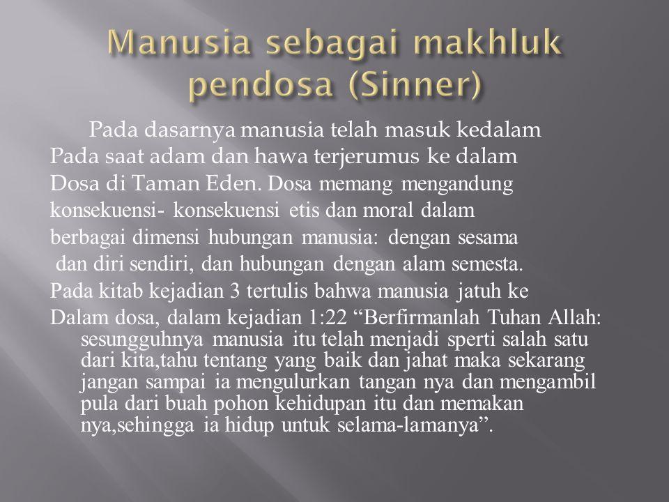 Manusia sebagai makhluk pendosa (Sinner)