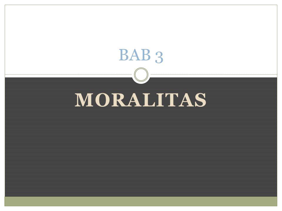 BAB 3 Moralitas
