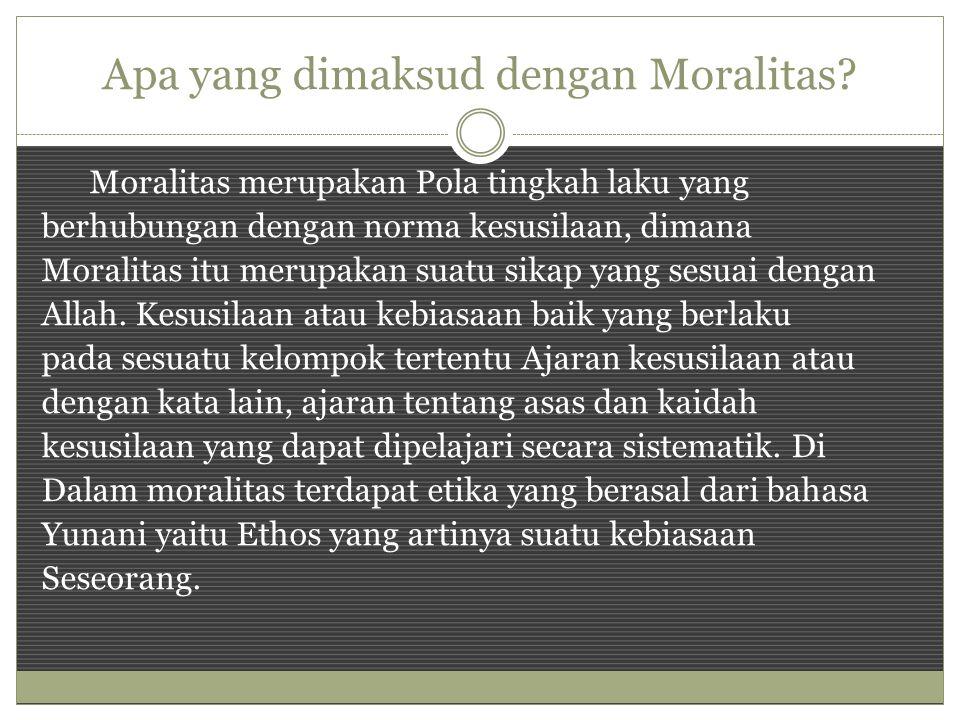Apa yang dimaksud dengan Moralitas