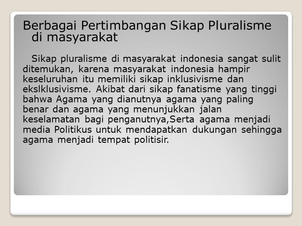 Berbagai Pertimbangan Sikap Pluralisme di masyarakat