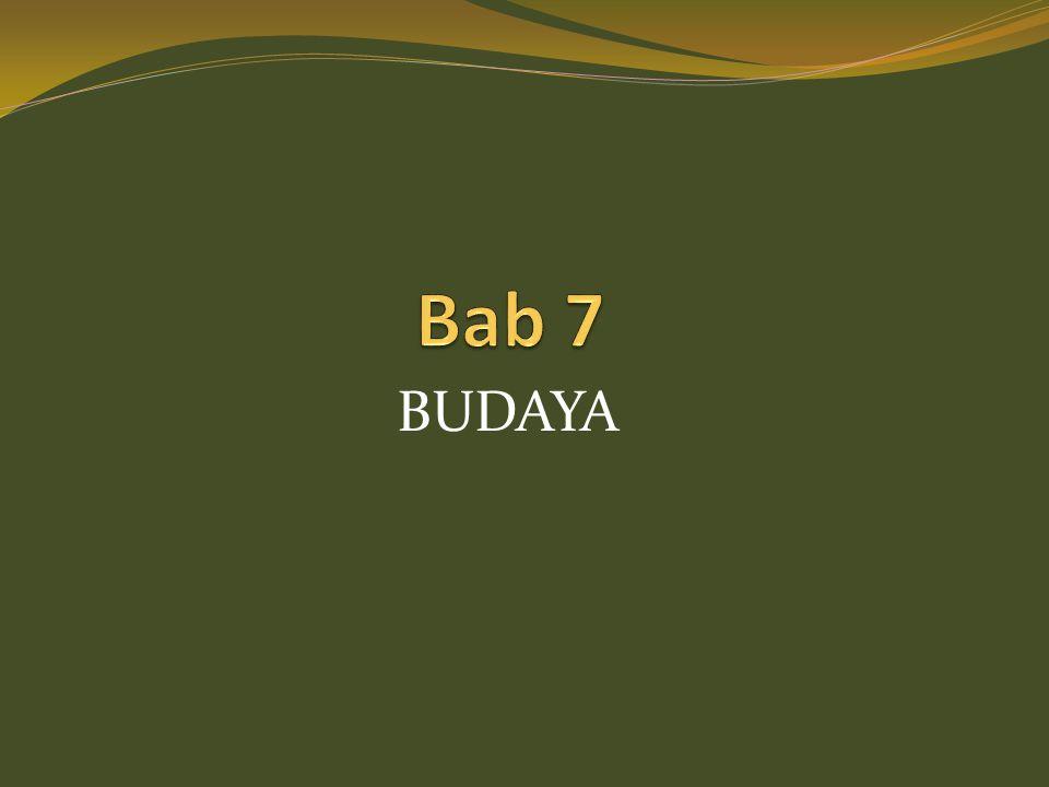 Bab 7 BUDAYA