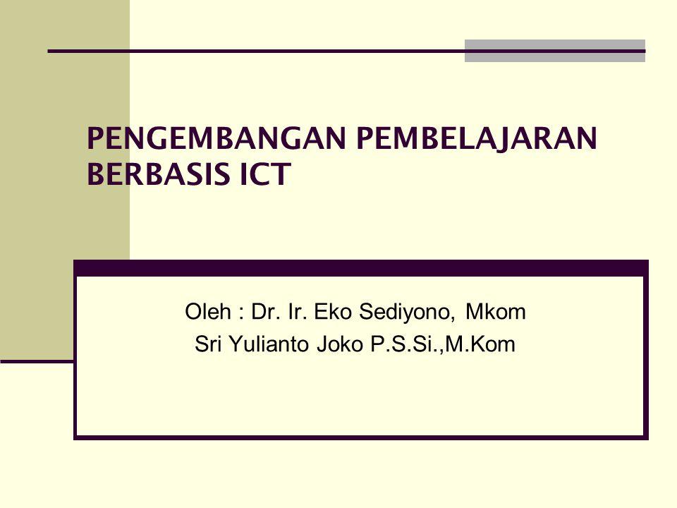 PENGEMBANGAN PEMBELAJARAN BERBASIS ICT