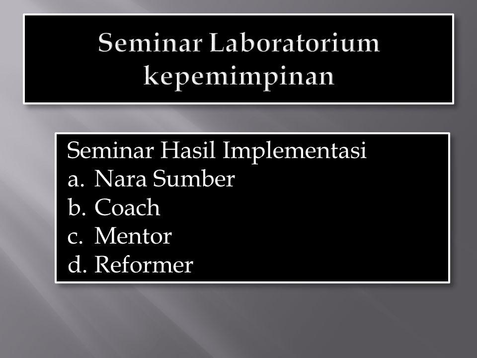 Seminar Laboratorium kepemimpinan