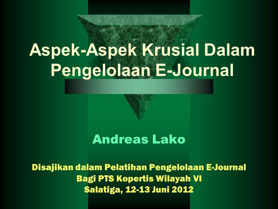 Aspek-Aspek Krusial Dalam Pengelolaan E-Journal