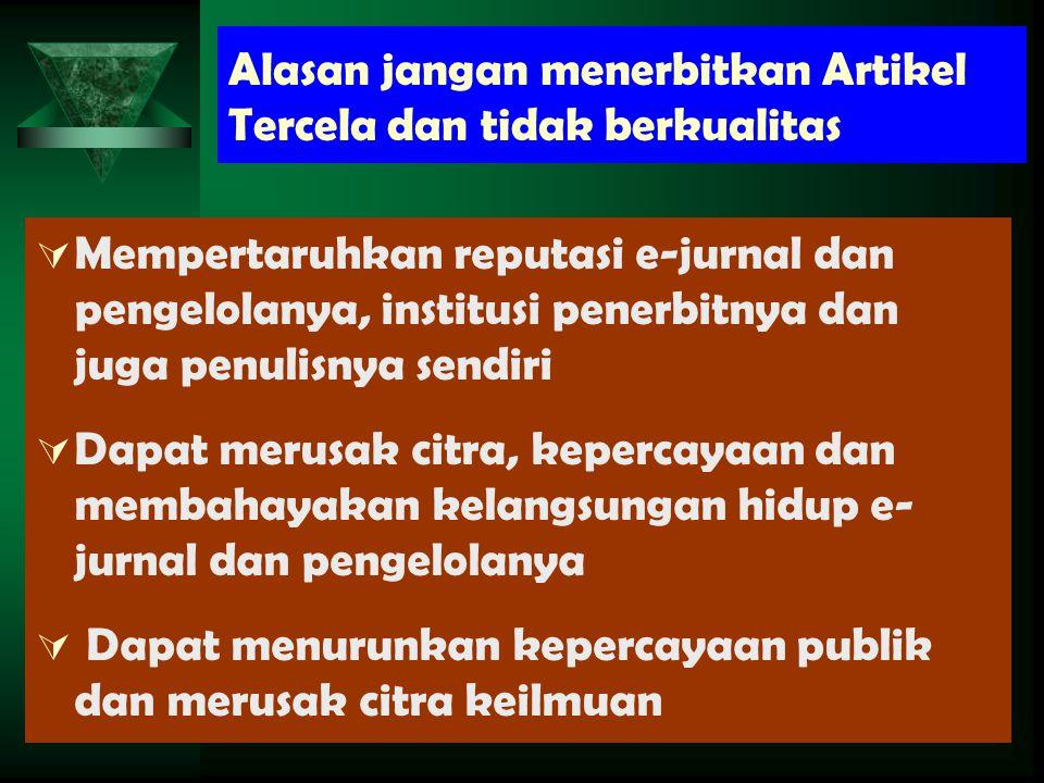 Alasan jangan menerbitkan Artikel Tercela dan tidak berkualitas