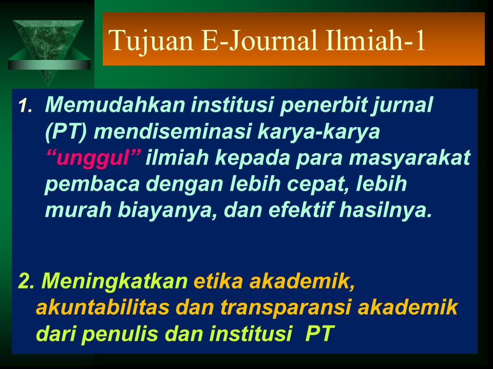 Tujuan E-Journal Ilmiah-1