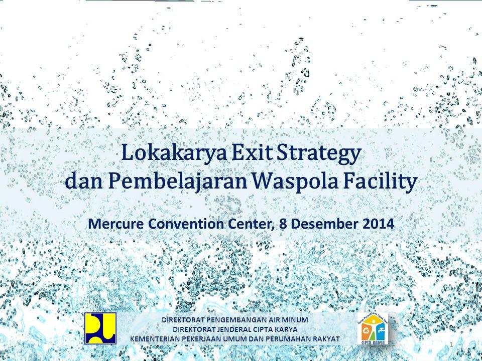 Lokakarya Exit Strategy dan Pembelajaran Waspola Facility