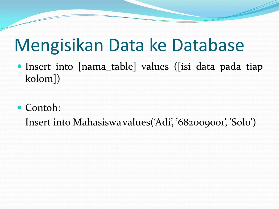 Mengisikan Data ke Database