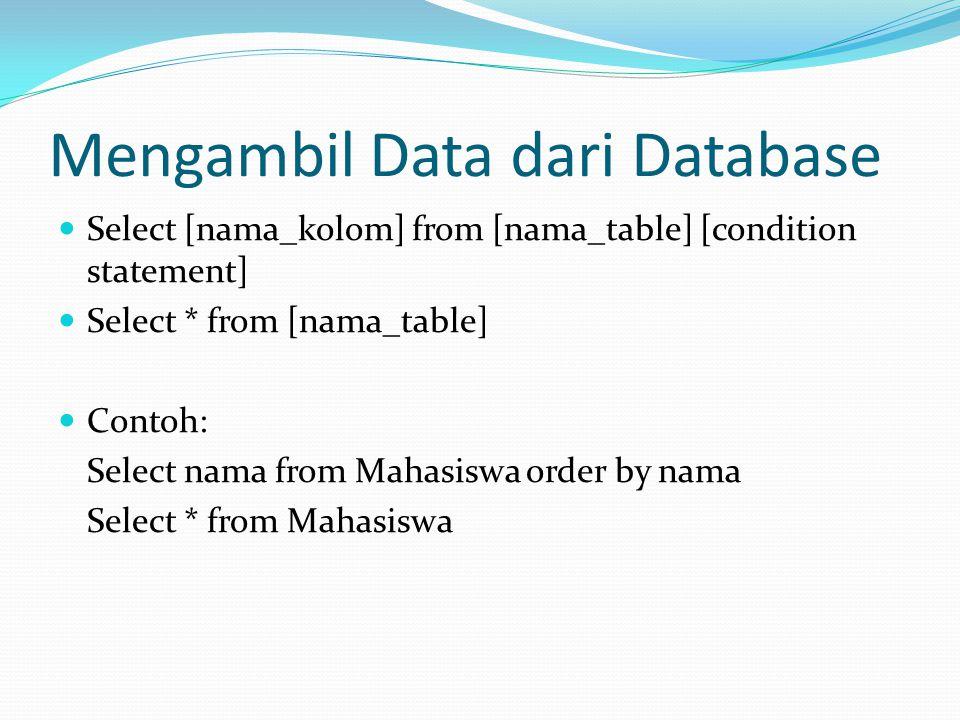 Mengambil Data dari Database