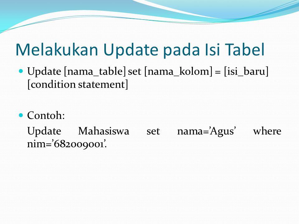 Melakukan Update pada Isi Tabel