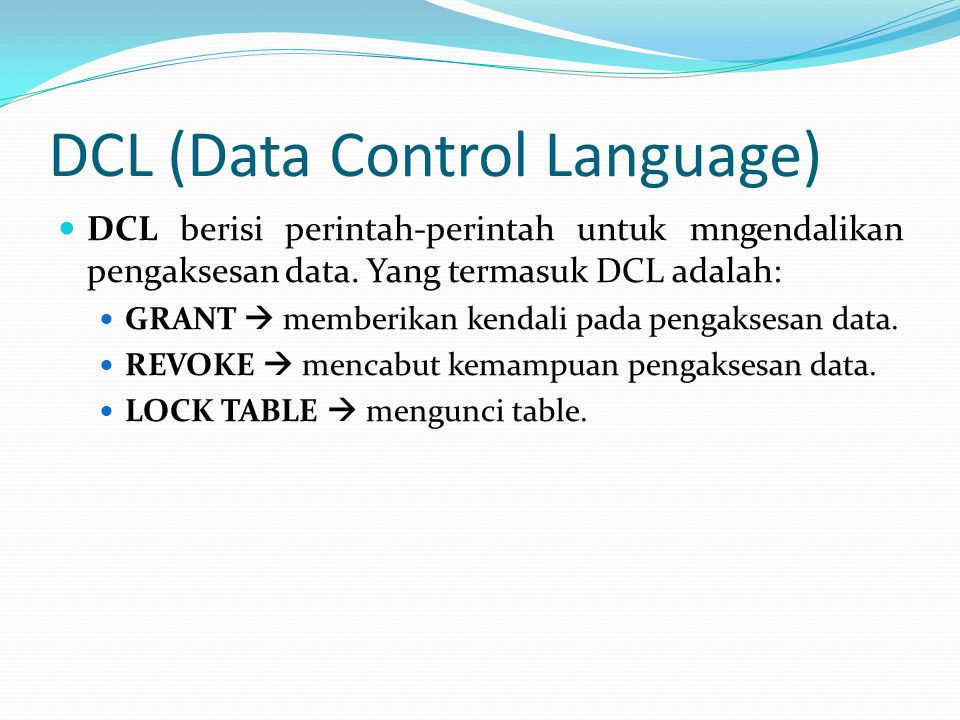 DCL (Data Control Language)