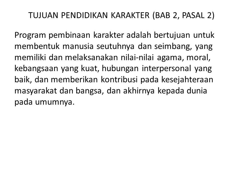 TUJUAN PENDIDIKAN KARAKTER (BAB 2, PASAL 2)