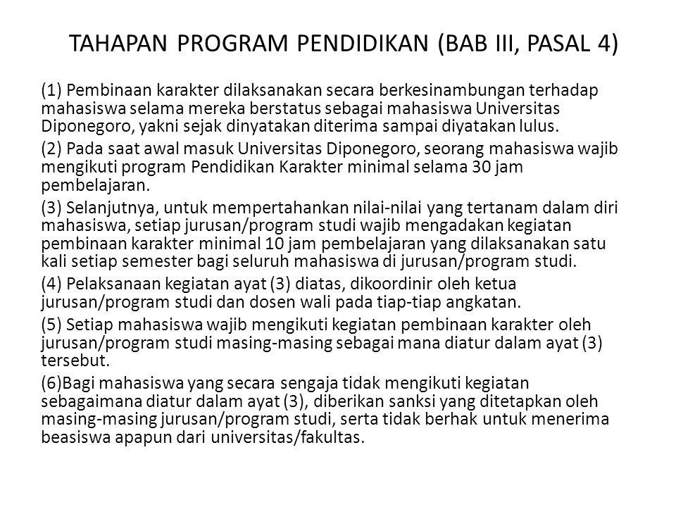 TAHAPAN PROGRAM PENDIDIKAN (BAB III, PASAL 4)