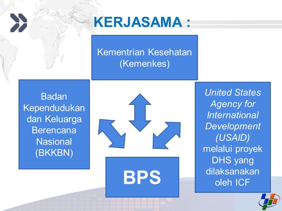 BPS KERJASAMA : Kementrian Kesehatan (Kemenkes)