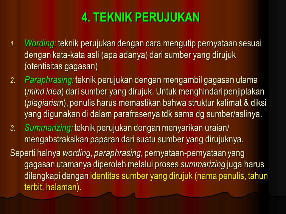 4. TEKNIK PERUJUKAN