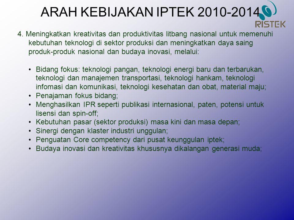 ARAH KEBIJAKAN IPTEK 2010-2014