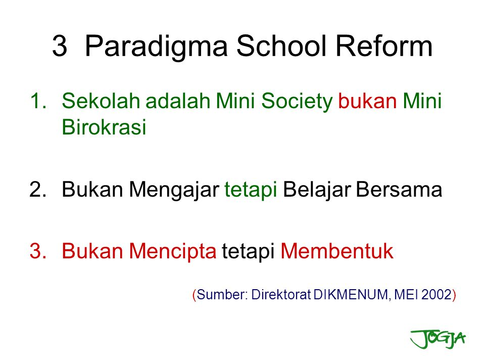 3 Paradigma School Reform