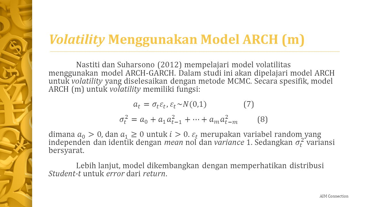 Volatility Menggunakan Model ARCH (m)