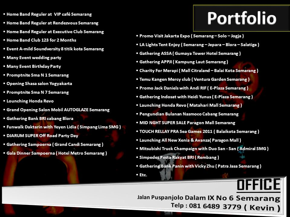 Portfolio OFFICE Home Band Reguler at VIP café Semarang