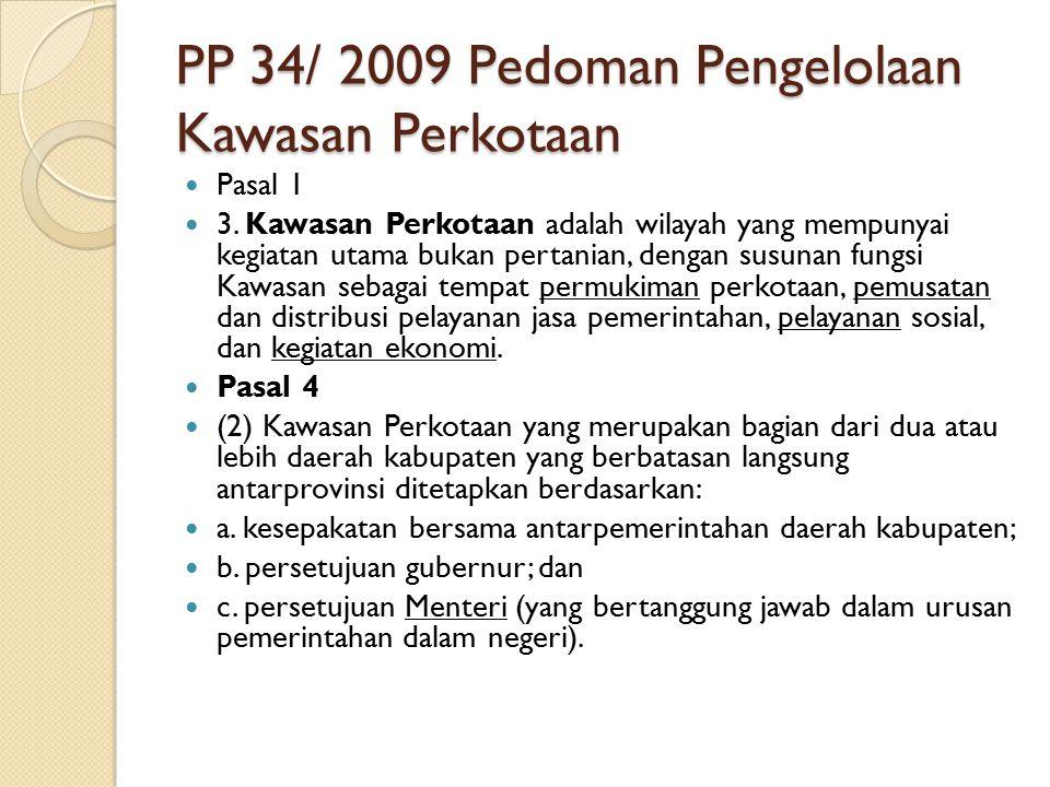 PP 34/ 2009 Pedoman Pengelolaan Kawasan Perkotaan