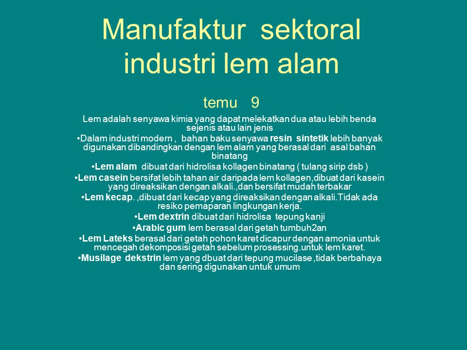 Manufaktur sektoral industri lem alam temu 9