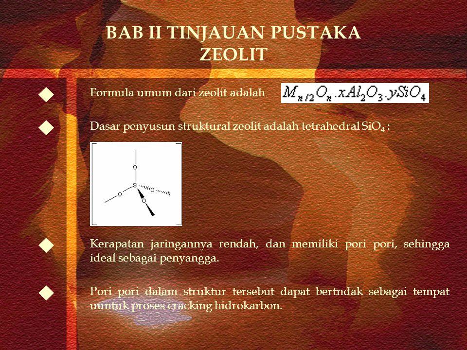 BAB II TINJAUAN PUSTAKA ZEOLIT