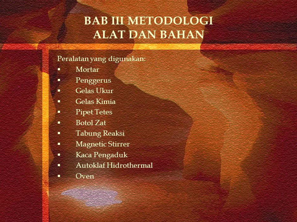 BAB III METODOLOGI ALAT DAN BAHAN