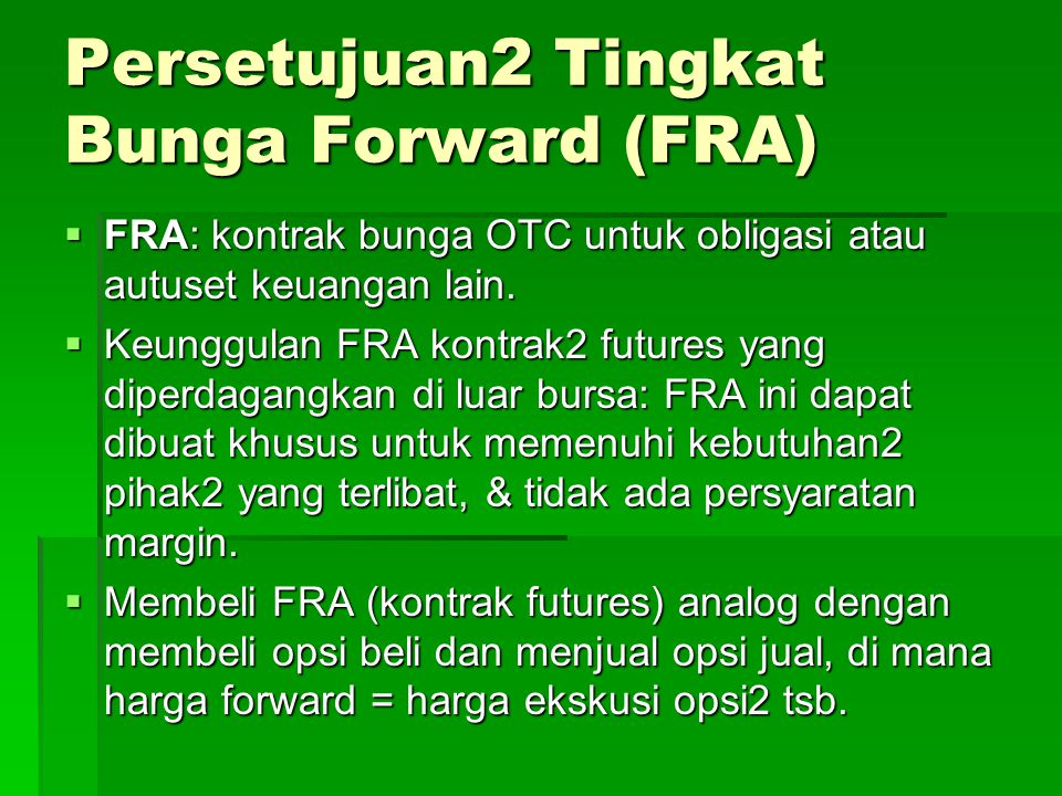 Persetujuan2 Tingkat Bunga Forward (FRA)