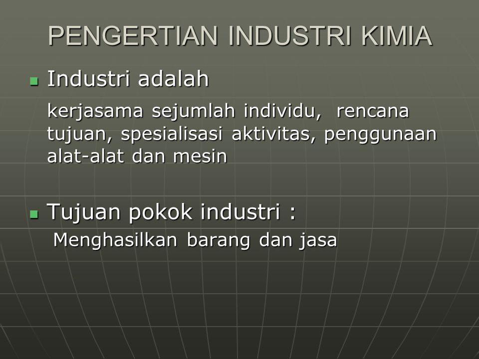 PENGERTIAN INDUSTRI KIMIA