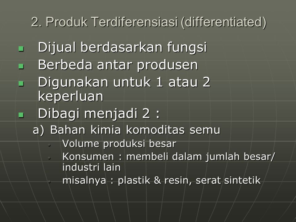 2. Produk Terdiferensiasi (differentiated)