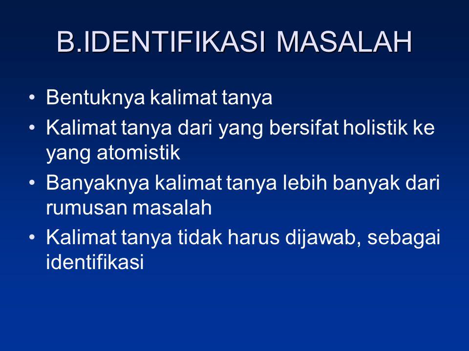 B.IDENTIFIKASI MASALAH