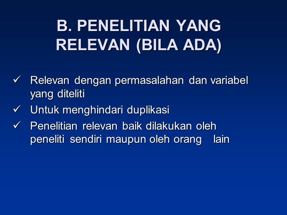 B. PENELITIAN YANG RELEVAN (BILA ADA)