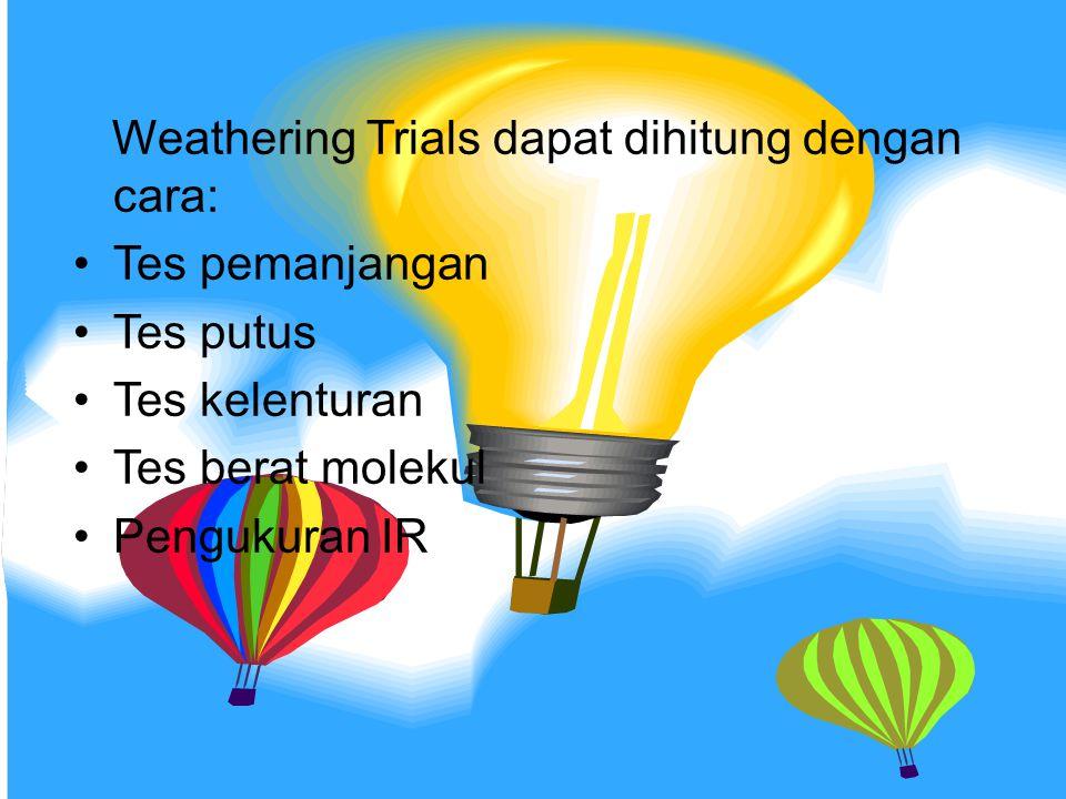 Weathering Trials dapat dihitung dengan cara: