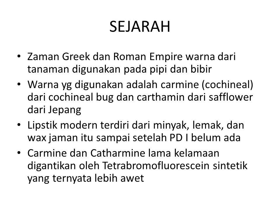 SEJARAH Zaman Greek dan Roman Empire warna dari tanaman digunakan pada pipi dan bibir.