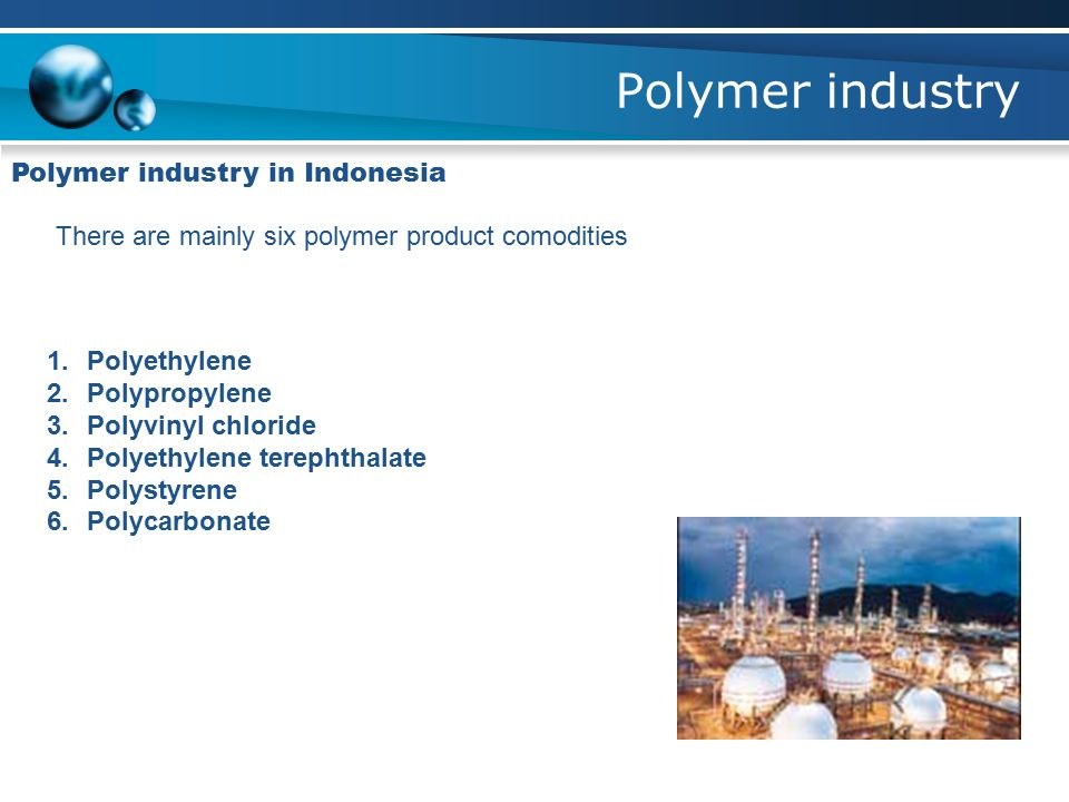 Polymer industry Polymer industry in Indonesia
