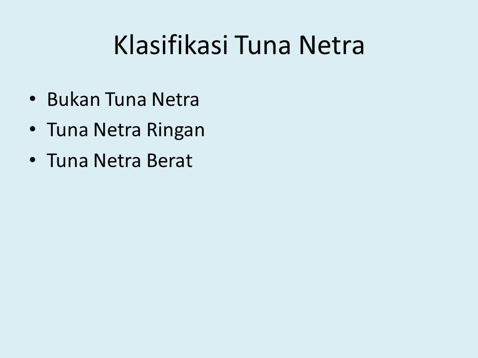 Klasifikasi Tuna Netra